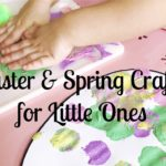 Fun, Easy {Easter & Spring} Crafts for Little Ones