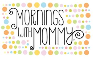 mornings with mommy dallas mommy and me