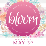Join Us For Our 4th Annual BLOOM: New & Expectant Moms Event