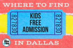 Where to Find Kids Free Admission in Dallas