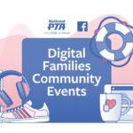 Digital Family Events: A Facebook & National PTA Partnership