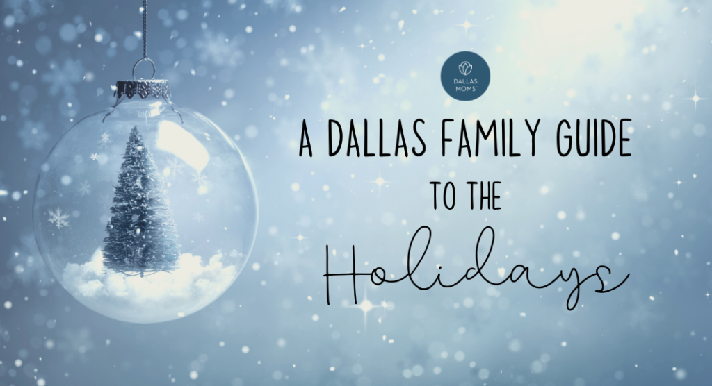 Dallas Holiday Events : A Complete