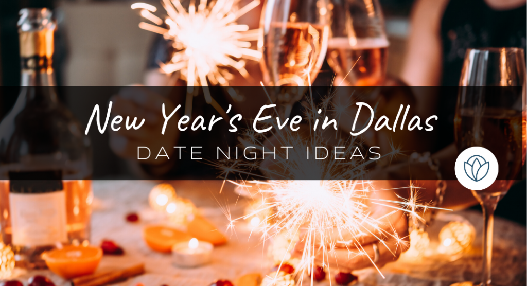 new year's eve dallas 2020 date ideas