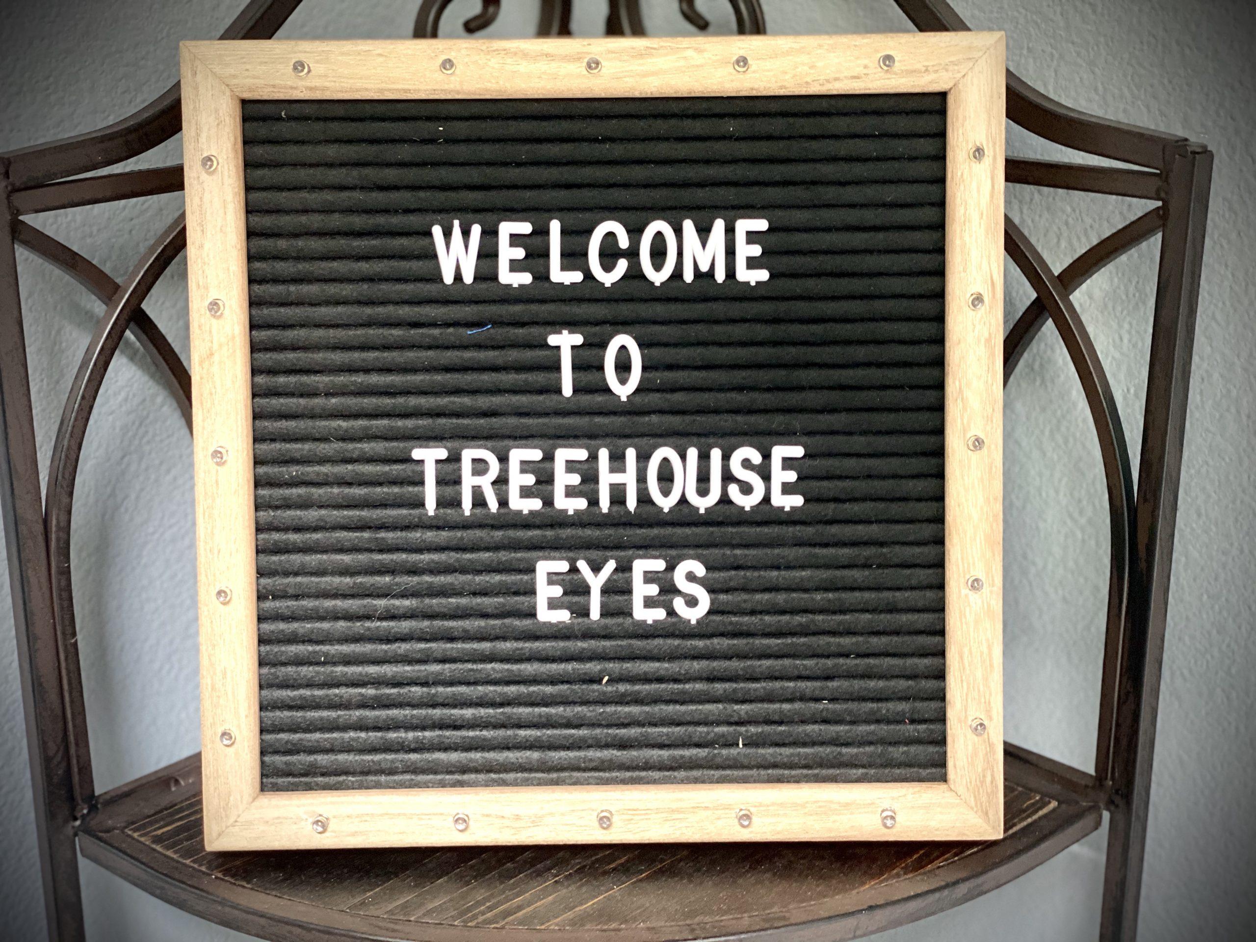 Treehouse Eyes